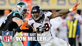 Download Von Miller: From Draft Pick To Super Bowl MVP | NFL Video