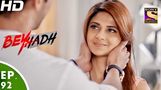 Download Beyhadh - बेहद - Ep 92 - 15th Feb, 2017 Video