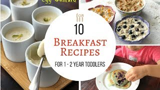 Download 10 Breakfast Recipes ( for 1 - 2 year baby/toddler ) - Easy, Healthy Breakfast ideas for 1 year baby Video
