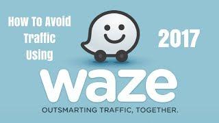 Download Avoid Traffic Using Waze App 2018 Video