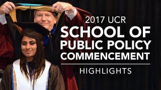 Download 2017 UCR School of Public Policy Commencement - Highlights Video