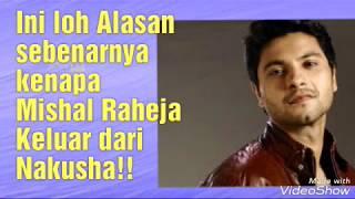 Download Alasan ini lah Mishal R keluar dari Nakusha! Video