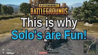 Download Solo's are just a good, fun time, man. haha - Playerunknown's Battlegrounds Video