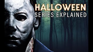 Download HALLOWEEN Series Explained: The Complete History of Michael Myers Video