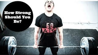 Download HOW STRONG SHOULD YOU BE? (After Your First Year & Beyond!) Video
