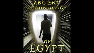 Download Ancient Egypt: Compelling Evidence Of Lost High Technology Video