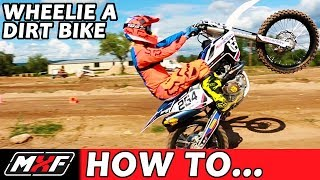 Download How To Wheelie a Dirt Bike Like a Pro in 3 Easy Steps! Video