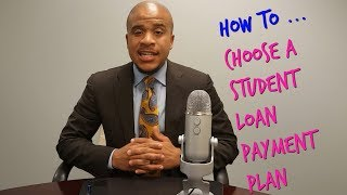 Download How To Choose A Student Loan Repayment Plan Video