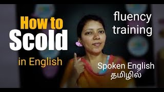 Download How to SCOLD in English / Spoken English through Tamil Video