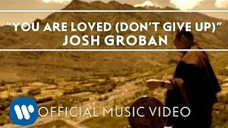 Download Josh Groban - You Are Loved (Don't Give Up) Video