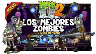 Download Los 14 Mejores Zombies De Pvz 2 (Versión China) | Español (Plants vs Zombies 2) Video