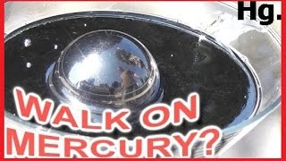 Download COULD YOU... WALK on the liquid metal MERCURY? (Hg) Video