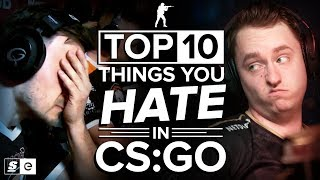 Download The Top 10 Things You Hate To See In CS:GO Video