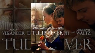 Download Tulip Fever Video