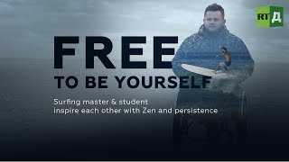 Download Free to be Yourself. Surf master & disabled pupil inspire each other with Zen and grit Video