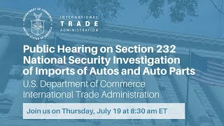 Download Public Hearing on Section 232 National Security Investigation of Imports of Autos and Auto Parts Video