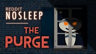 Download ″Reddit NoSleep—The Purge″ by G.M. Danielson | scariest audiobook stories Video
