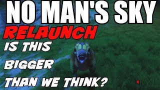 Download No Man's Sky! MAJOR relaunch! Is this bigger than we are thinking!? Video