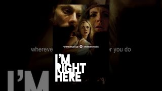Download I'm Right Here Video