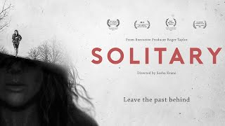Download Official Movie Trailer SOLITARY (2015) Video