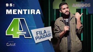 Download FILA DE PIADAS - MENTIRA - #95 Video