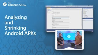 Download Analyzing and Shrinking Android APKs   The Xamarin Show Video
