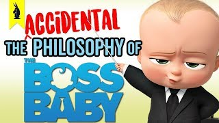 Download The (Accidental) Philosophy of The Boss Baby – Wisecrack Edition Video