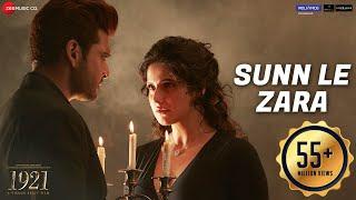 Download Sunn Le Zara   1921   Zareen Khan & Karan Kundrra   Arnab Dutta   Harish Sagane   Vikram Bhatt Video