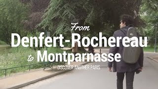 Download From Denfert-Rochereau to Montparnasse: discover another Paris Video