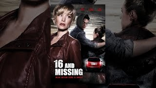 Download 16 and Missing Video