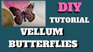 Download How to make Vellum Butterflies TUTORIAL Video