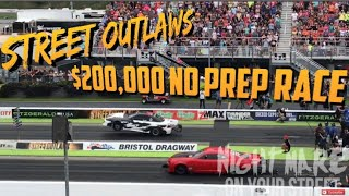 Download STREET OUTLAWS $200,000 NOPREP BRISTOL FULL RACE Video