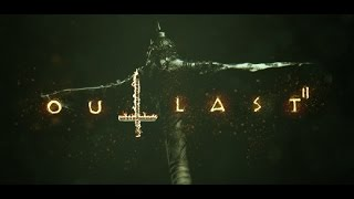Download Outlast 2 Trailer Video
