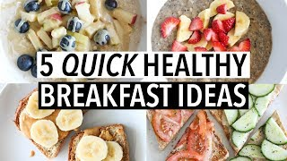 Download 5 QUICK HEALTHY WEEKDAY BREAKFASTS | Easy ideas + recipes! Video