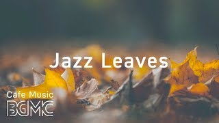 Download 🍁Autumn Jazz Mix - Chill Out Slow Jazz Lounge - Smooth Background Jazz Music Instrumental Video