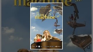 Download The Flying Machine Video