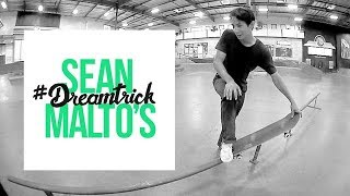 Download Sean Malto's #DreamTrick Video