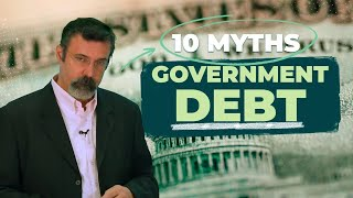Download 10 Myths About Government Debt Video
