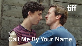 Download CALL ME BY YOUR NAME Trailer | TIFF 2017 Video