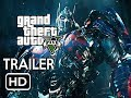Download GTA 5: Transformers 5 (The Last Knight) Trailer Video