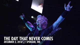Download Metallica: The Day That Never Comes (Spokane WA - December 2, 2018) Video