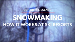 Download Behind the Scenes - How Snowmaking at Ski Resorts Works Video