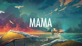 Download Jonas Blue – Mama (Lyrics) 🎵 ft. William Singe Video