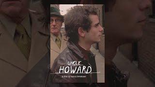 Download Uncle Howard Video