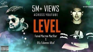 Download Hip Hop Kashmir   L E V E L   Faisal Macroo MacStar X RFA Faheem altaf   Official Music Video   2017 Video