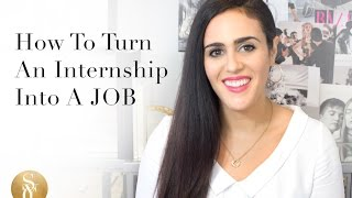 Download How To Turn An Internship Into A Job - Internship to Full Time Video