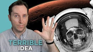 Download 5 Reasons Going To Mars is a TERRIBLE Idea | Answers With Joe Video