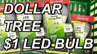 Download Dollar Tree $1 Sunbeam LED Bulb: 800 lumen (9w) Teardown and Review Video