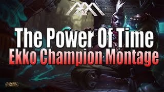Download Ekko Montage - The Power Of Time - League of Legends Video
