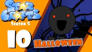 Download StarCrafts Season 5 Ep 10 Halloween Special 2016 Video